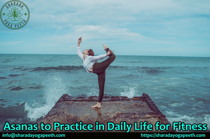 Asanas To Practice In Daily Life For Fitness Sharada Yoga Peeth